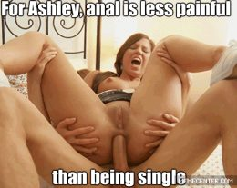 Ashley reluctantly agrees to let herself be sodomized, to keep her boyfriend